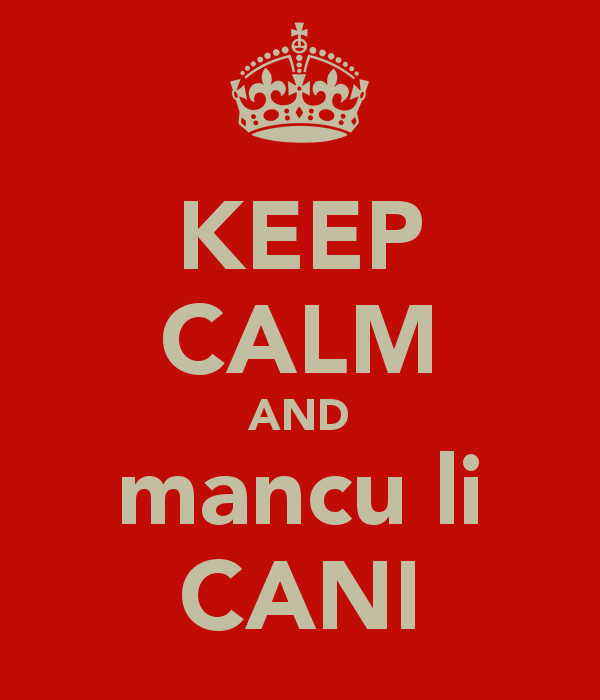 keep-calm-and-mancu-li-cani